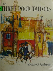 Cover of: The three poor tailors | Victor G. Ambrus