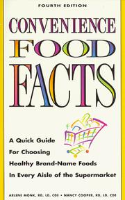 Convenience food facts by Arlene Monk
