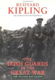 Cover of: The Irish Guards in the Great War | Rudyard Kipling