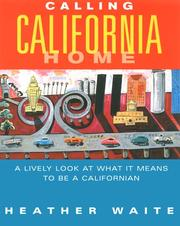 Cover of: Calling California home
