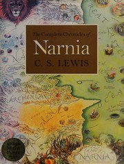 Cover of: The Complete Chronicles of Narnia | C. S. Lewis