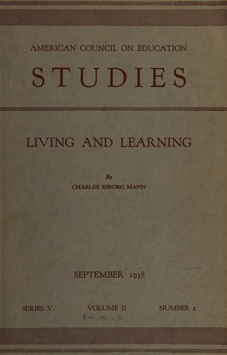 Living and learning by Mann, Charles Riborg
