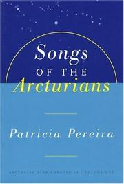 Cover of: Songs of the Arcturians | Patricia L. Pereira