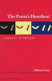 Cover of: The poem's heartbeat | Alfred Corn