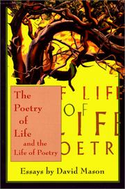 Cover of: The poetry of life and the life of poetry: essays and reviews