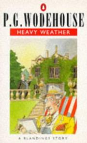 Cover of: Heavy weather | P. G. Wodehouse