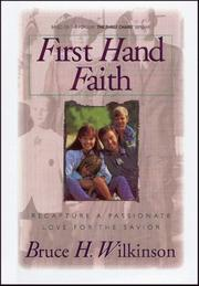 Cover of: First Hand Faith: Recapture a Passionate Love for the Savior