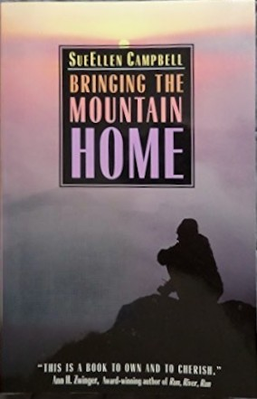 Bringing the mountain home by SueEllen Campbell