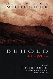 Cover of: Behold the Man | Michael Moorcock