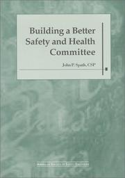 Cover of: Building a better safety and health committee
