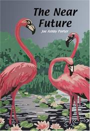Cover of: The Near Future | Joseph Ashby Porter