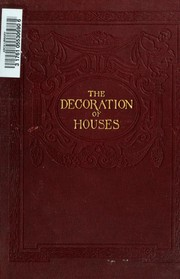 Cover of: The Decoration of Houses