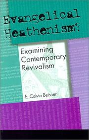 Cover of: Evangelical Heathenism | E. Calvin Beisner
