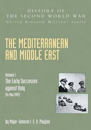 Cover of: The Mediterranean and Middle East | Ian Stanley Ord Playfair