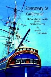 Cover of: Stowaway to California!  Adventures With Father Junipero Serra