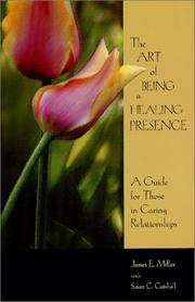 Cover of: The Art of being a Healing Presence