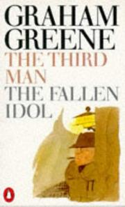 Cover of: The Third Man and The Fallen Idol