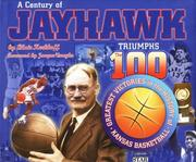 Cover of: A Century of Jayhawk Triumphs | Blair Kerkhoff