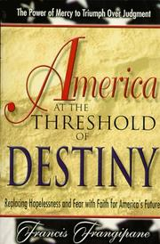 Cover of: America at the Threshold of Destiny