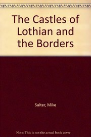 Cover of: Castles of Lothian and the Borders