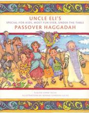 Cover of: Uncle Eli's Passover Haggadah by Eliezer Segal