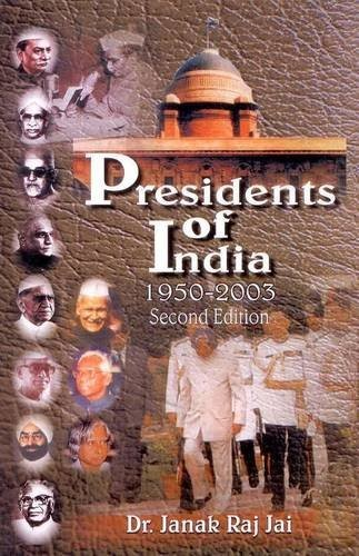 Presidents of India by Janak Raj Jai