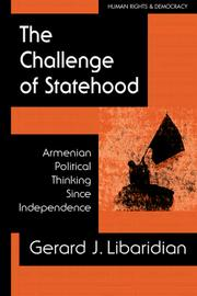 The Challenge of Statehood by Gerard J. Libaridian