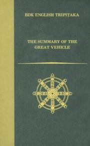 Cover of: The Summary of the Great Vehicle | Asanga