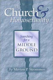 Cover of: The Church & Homosexuality | Merton P. Strommen