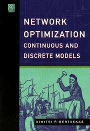 Network Optimization: Continuous And Discrete Methods