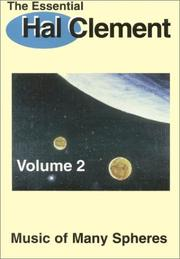 Cover of: The Essential Hal Clement Volume 2: Music of Many Spheres