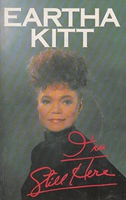 Cover of: I'm still here | Eartha Kitt