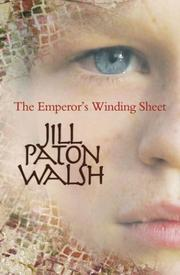 The Emperor's Winding Sheet by Jill Paton Walsh