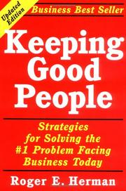 Keeping good people by Roger E. Herman