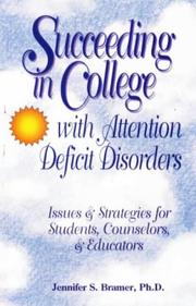 Cover of: Succeeding in college with attention deficit disorders
