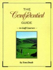 Cover of: The confidential guide to golf courses