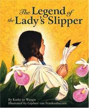Cover of: The legend of the lady's slipper