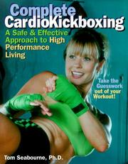 Cover of: Complete CardioKickboxing | Tom Seabourne