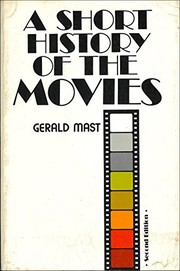 Cover of: A short history of the movies | Gerald Mast