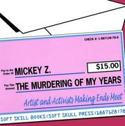 Cover of: The Murdering of My Years | Mickey Z.