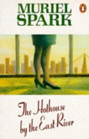 Cover of: The hothouse by the East River