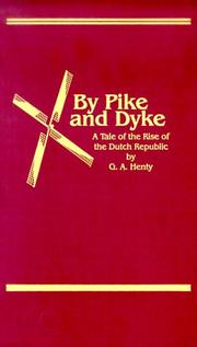 Cover of: By Pike & Dyke | G. A. Henty