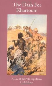 Cover of: The Dash for Khartoum  | G. A. Henty