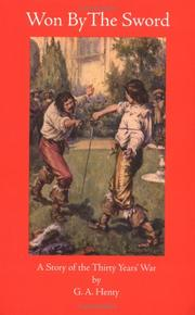 Won by the sword by G. A. Henty