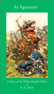 At Agincourt by G. A. Henty