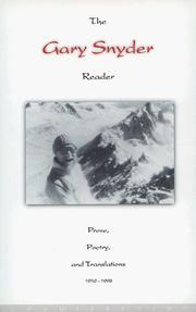 Cover of: The Gary Snyder reader: prose, poetry, and translations, 1952-1998.