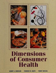 Cover of: Dimensions of consumer health | Kerry J. Redican