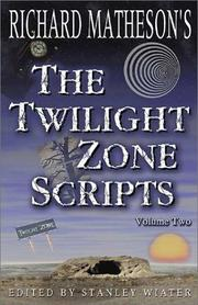 Cover of: Richard Matheson's The Twilight Zone Scripts (Volume 2)