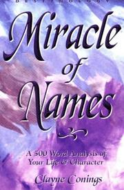 Cover of: Miracle of Names | Clayne Conings