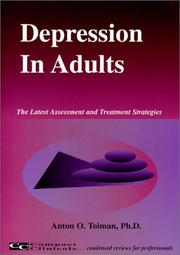 Cover of: Depression in Adults (The Latest Assessment and Treatment Strategies) | Anton O. Tolman